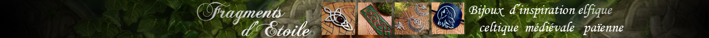 Fragments d'Etoile bijou elfique celtique médiéval païen